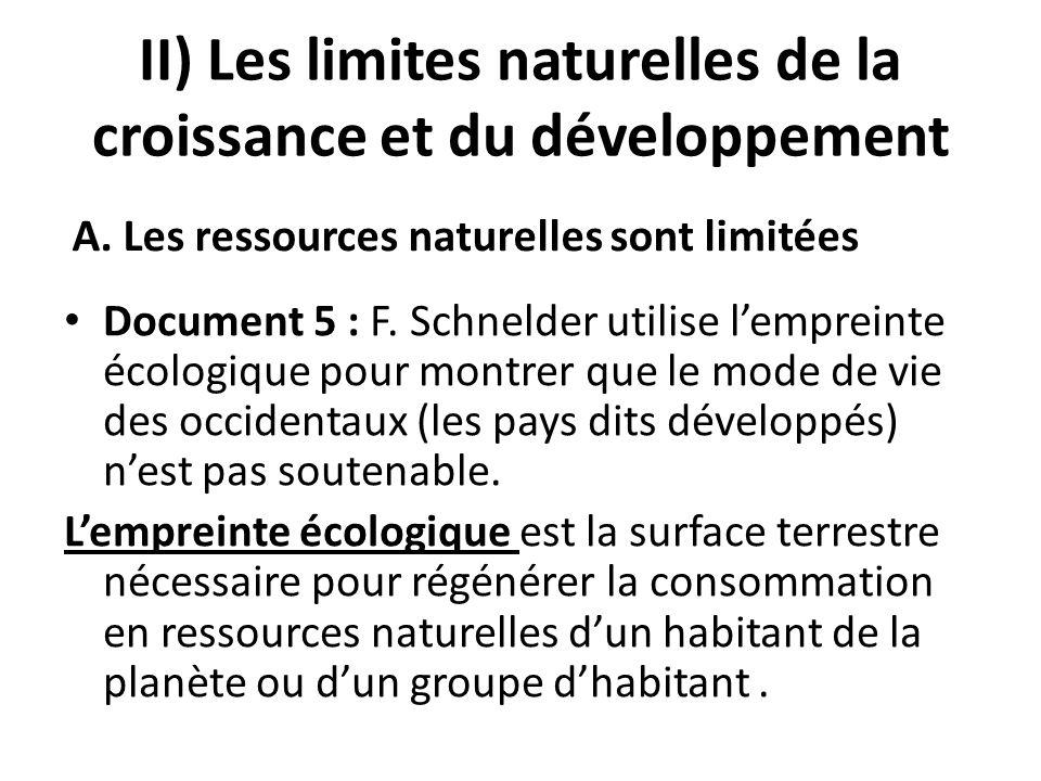 II) Les limites naturelles de la croissance et du développement