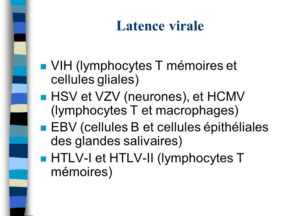 Latence virale VIH (lymphocytes T mémoires et cellules gliales)