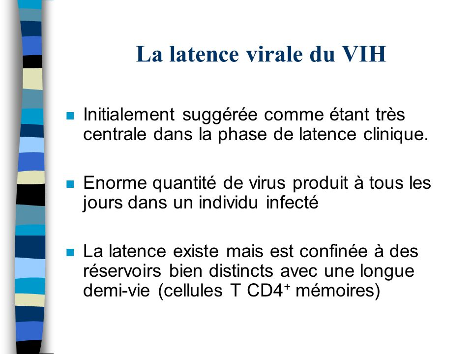 La latence virale du VIH