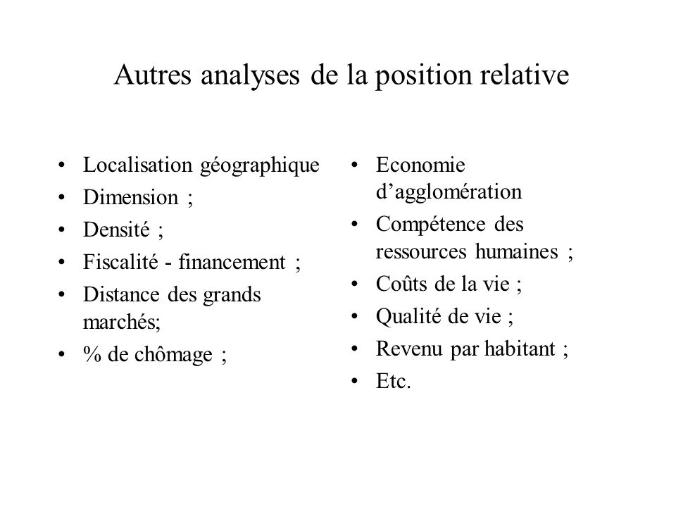 Autres analyses de la position relative