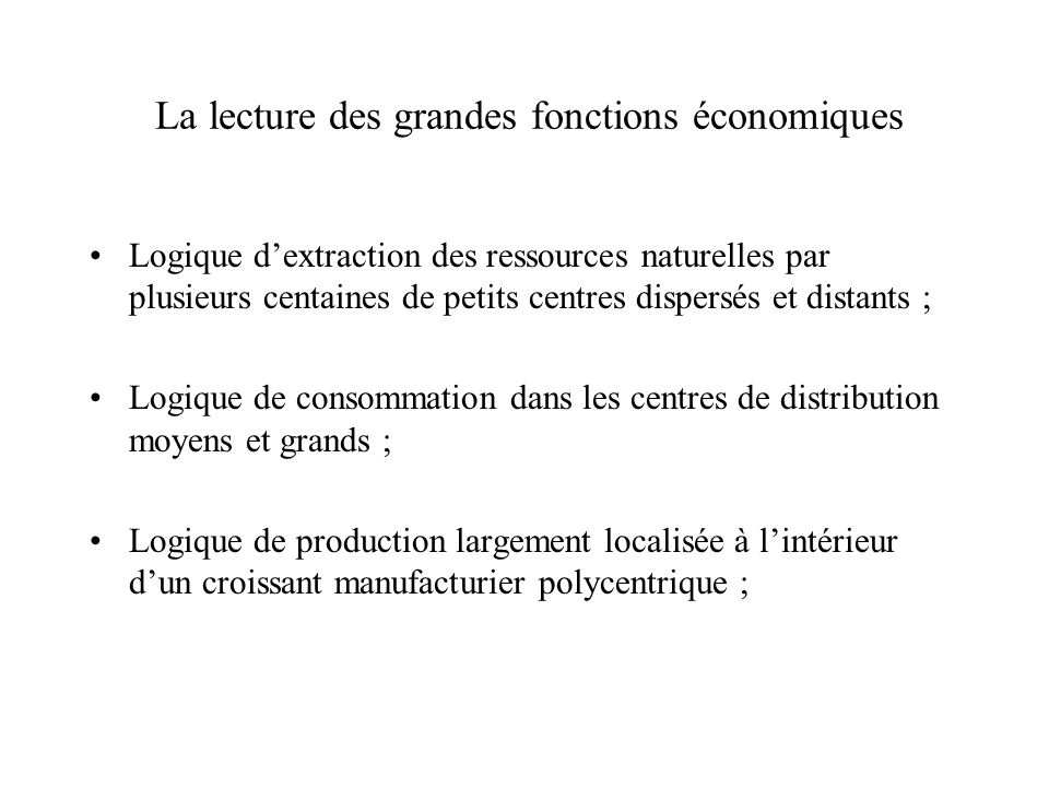 La lecture des grandes fonctions économiques