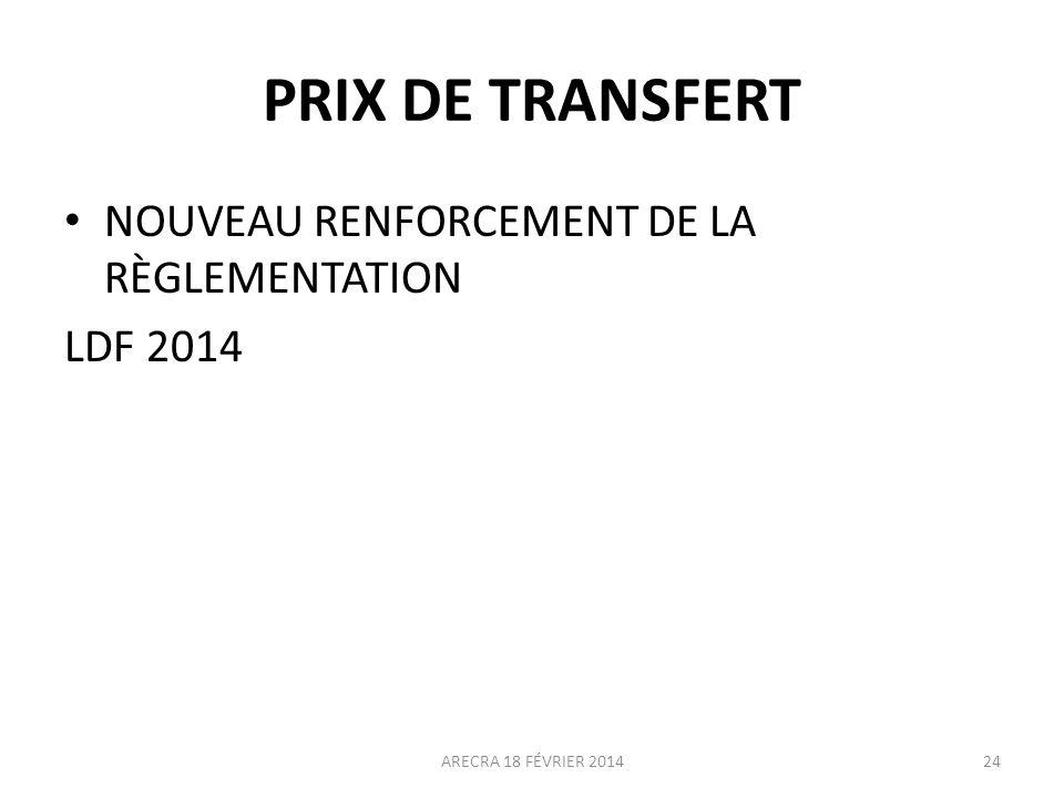 PRIX DE TRANSFERT NOUVEAU RENFORCEMENT DE LA RÈGLEMENTATION LDF 2014