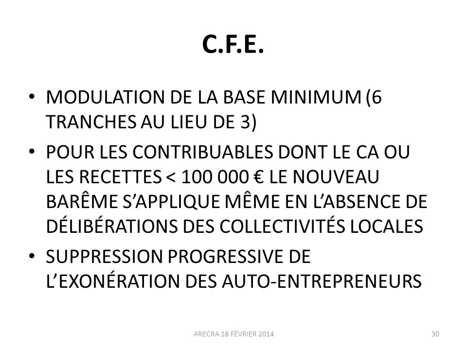 C.F.E. MODULATION DE LA BASE MINIMUM (6 TRANCHES AU LIEU DE 3)