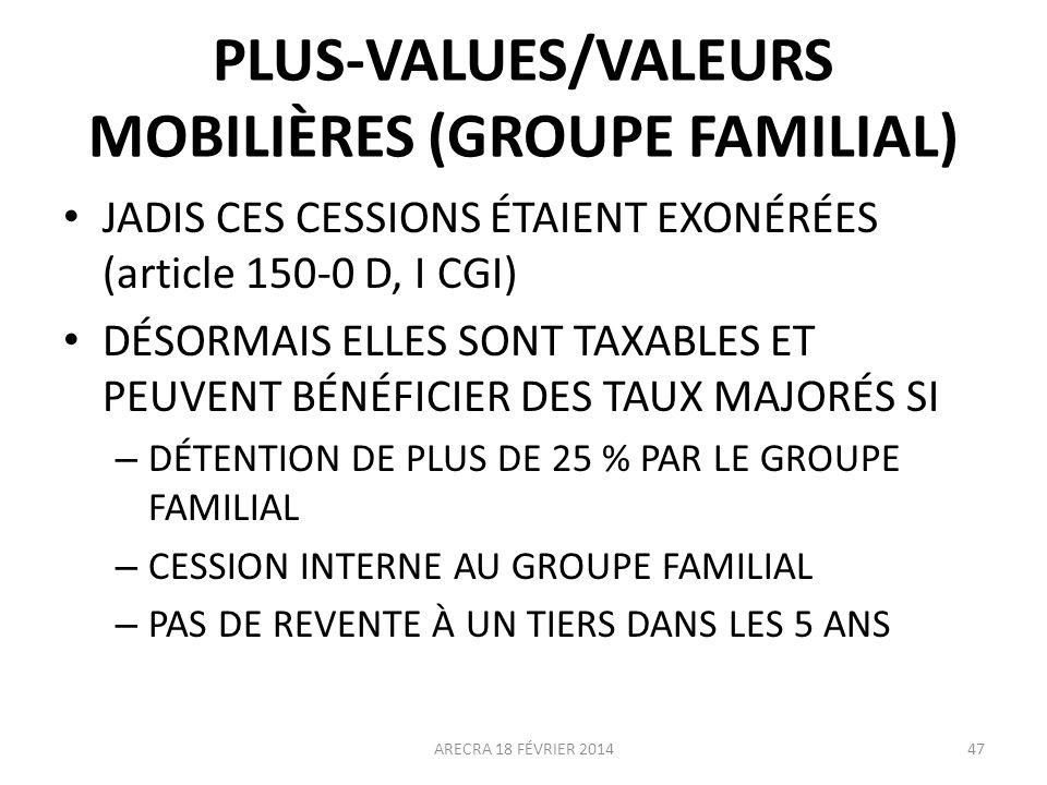 PLUS-VALUES/VALEURS MOBILIÈRES (GROUPE FAMILIAL)