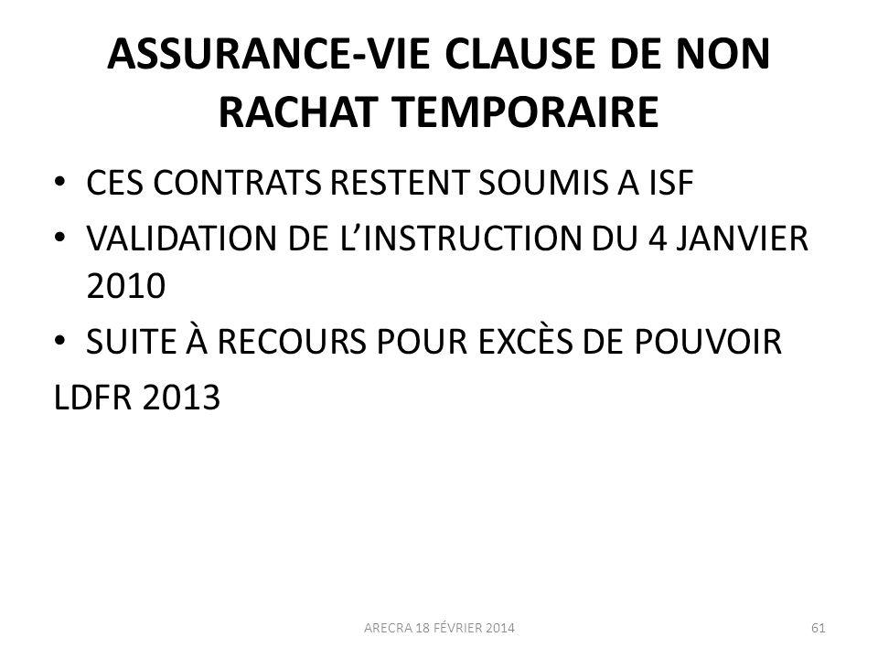 ASSURANCE-VIE CLAUSE DE NON RACHAT TEMPORAIRE