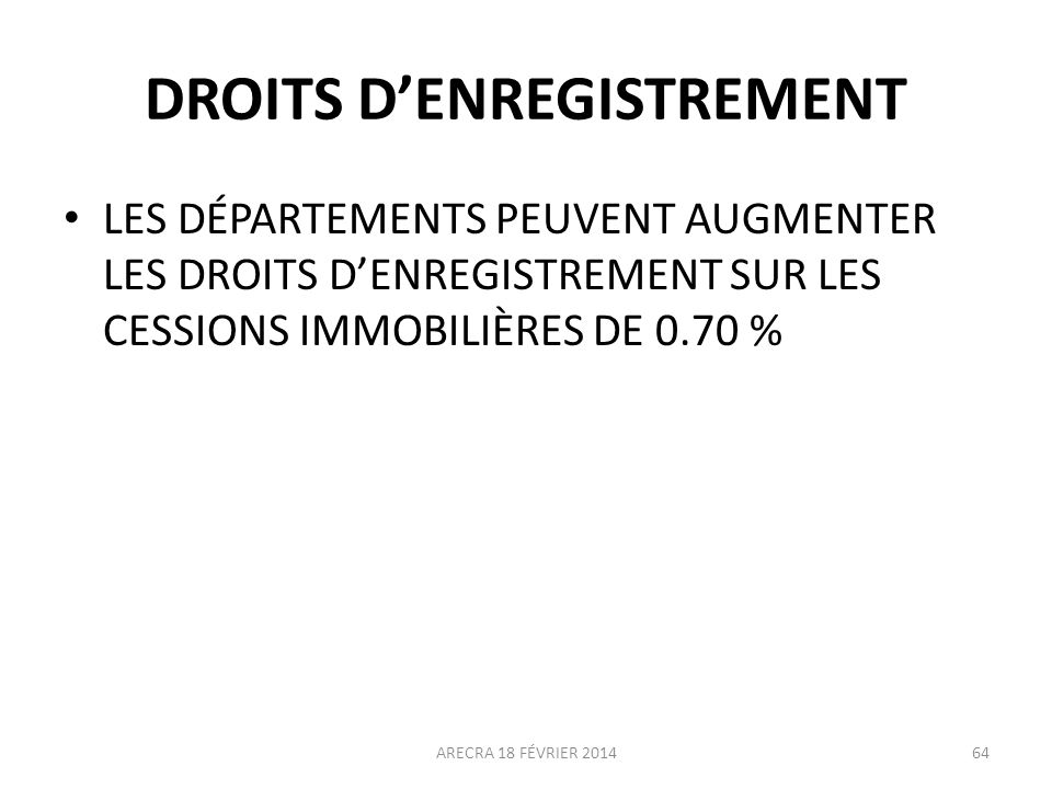 DROITS D'ENREGISTREMENT