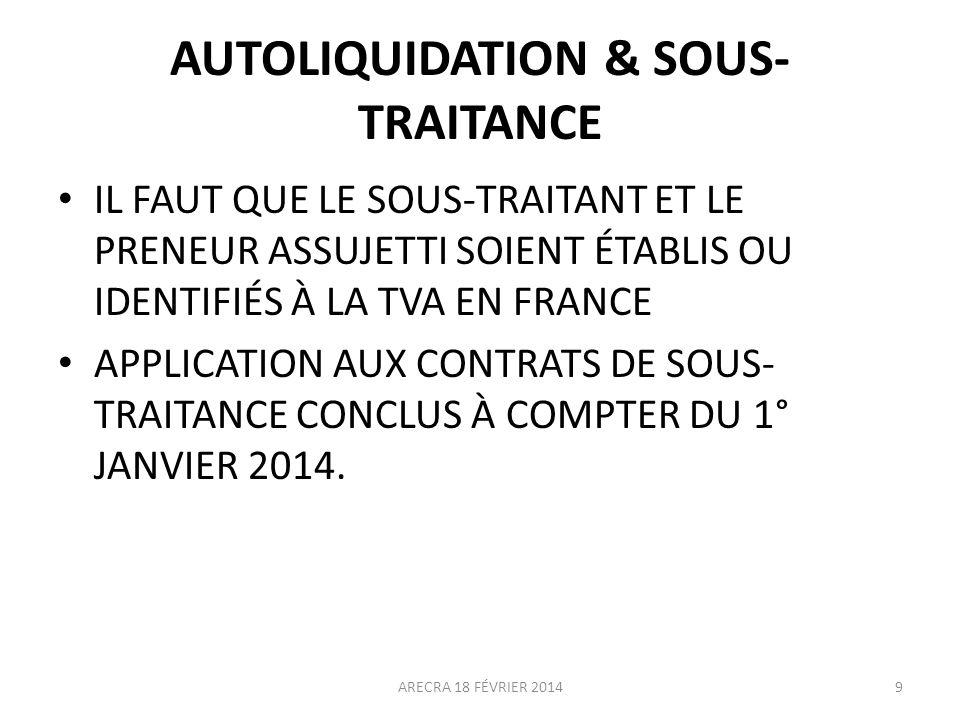 AUTOLIQUIDATION & SOUS-TRAITANCE