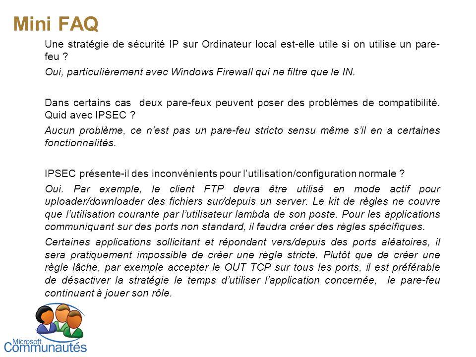 Mini FAQ Une stratégie de sécurité IP sur Ordinateur local est-elle utile si on utilise un pare-feu