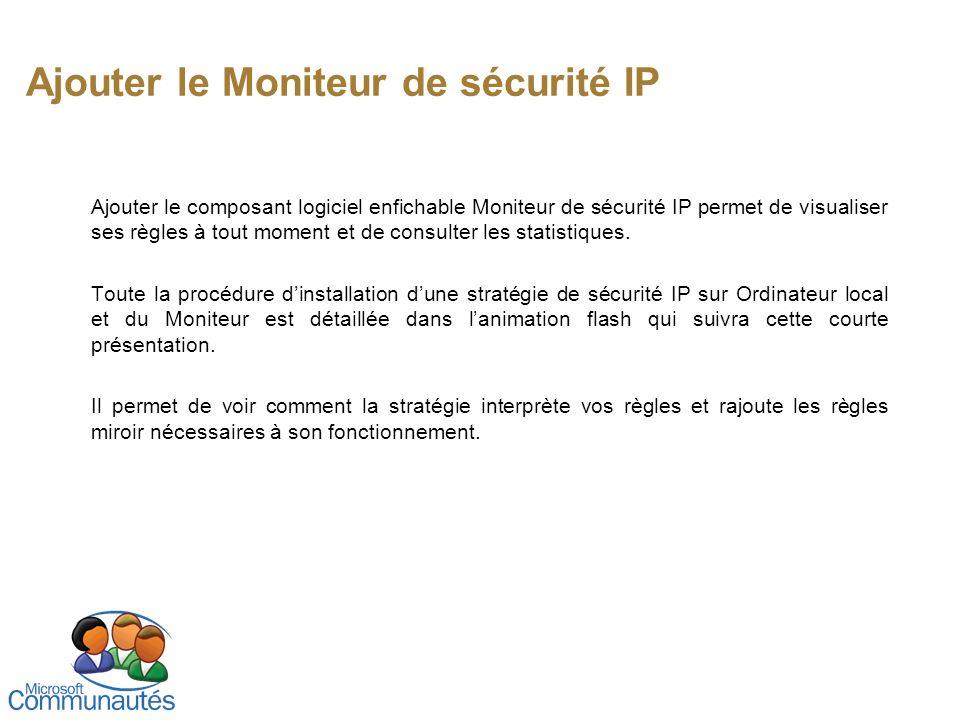 Ajouter le Moniteur de sécurité IP