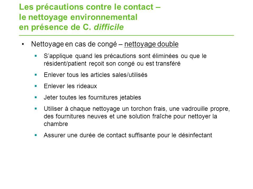 Les précautions contre le contact – le nettoyage environnemental en présence de C. difficile