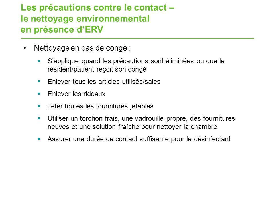 Les précautions contre le contact – le nettoyage environnemental en présence d'ERV