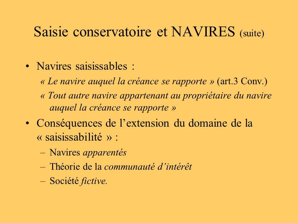 Saisie conservatoire et NAVIRES (suite)