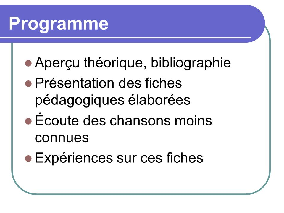 Programme Aperçu théorique, bibliographie