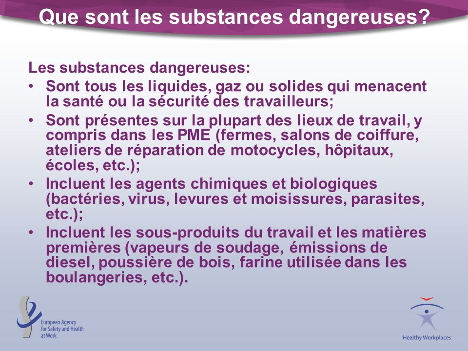 Que sont les substances dangereuses