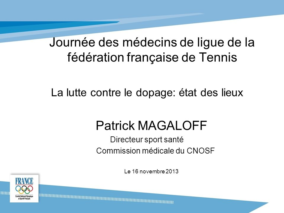 Journée des médecins de ligue de la fédération française de Tennis