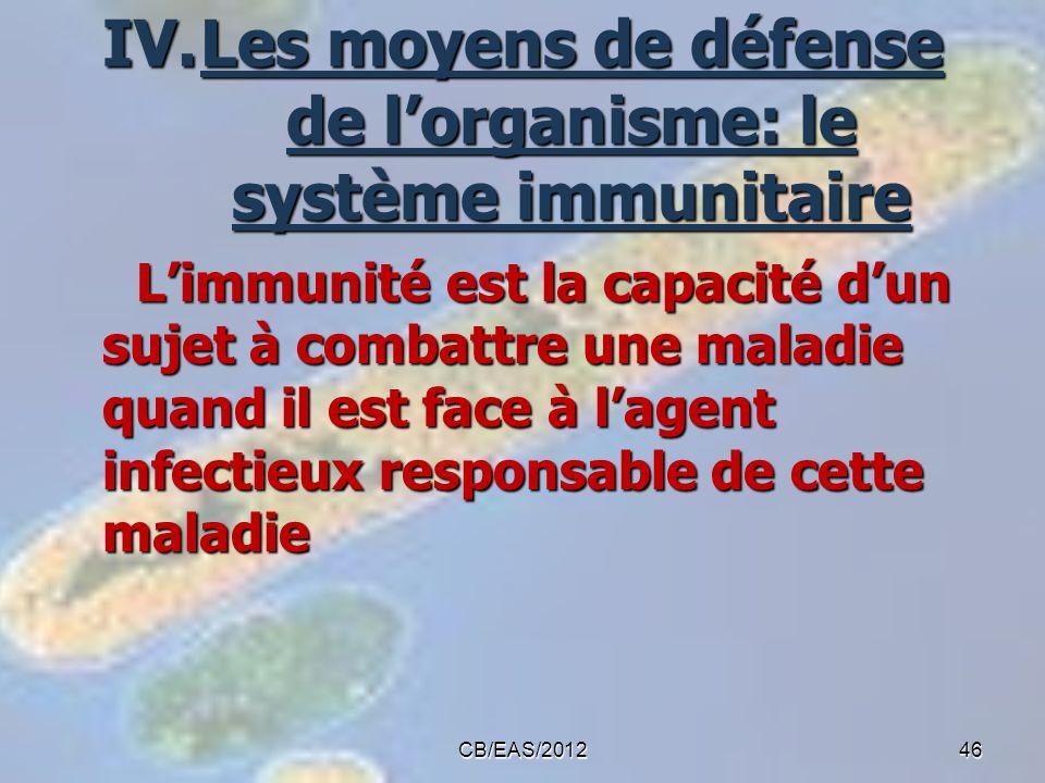 Les moyens de défense de l'organisme: le système immunitaire