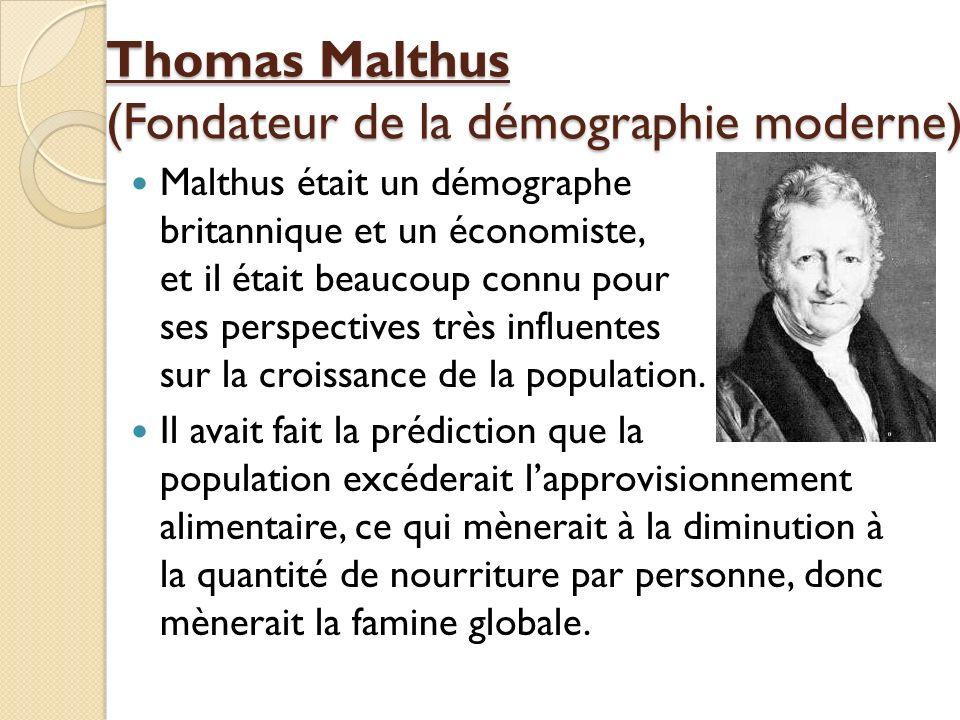 Thomas Malthus (Fondateur de la démographie moderne)