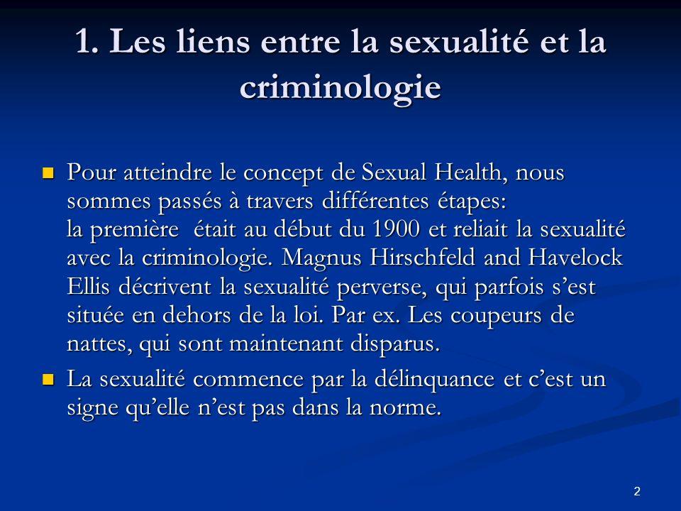 1. Les liens entre la sexualité et la criminologie