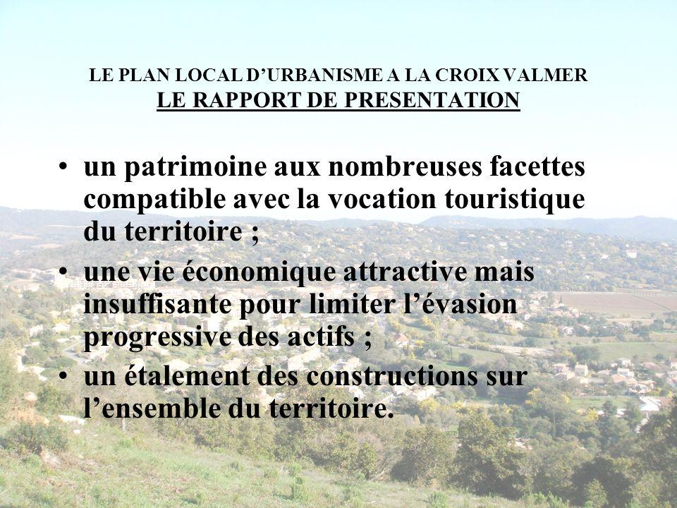 LE PLAN LOCAL D'URBANISME A LA CROIX VALMER LE RAPPORT DE PRESENTATION