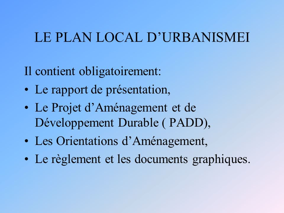 LE PLAN LOCAL D'URBANISMEI
