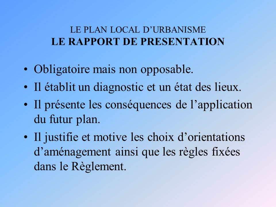 LE PLAN LOCAL D'URBANISME LE RAPPORT DE PRESENTATION