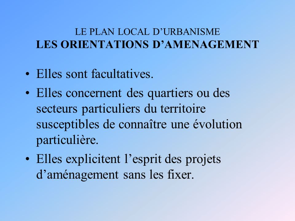 LE PLAN LOCAL D'URBANISME LES ORIENTATIONS D'AMENAGEMENT
