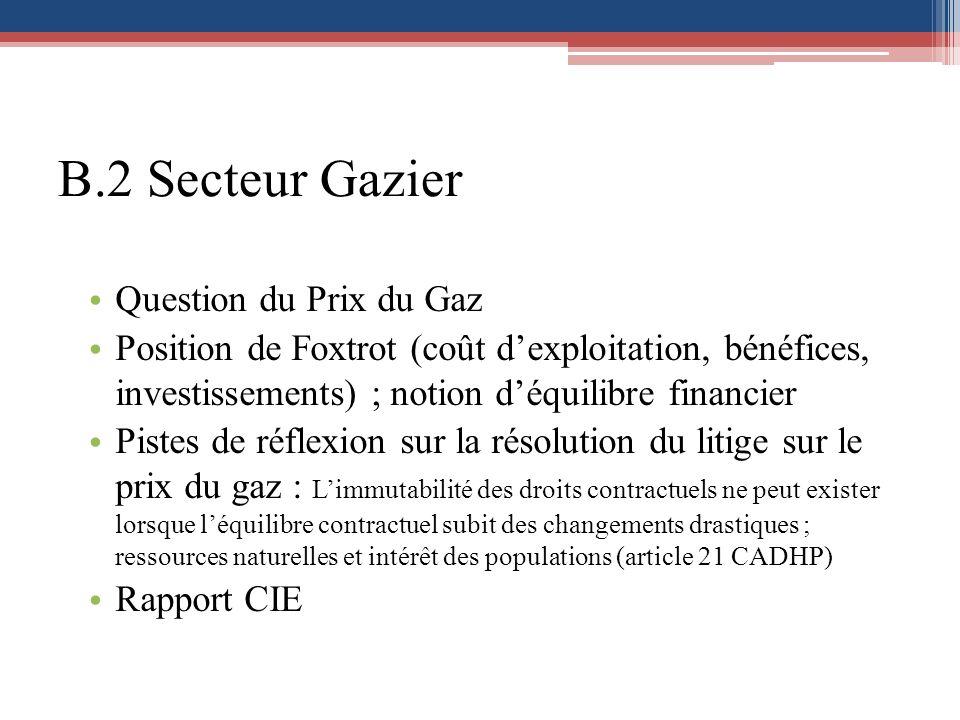 B.2 Secteur Gazier Question du Prix du Gaz