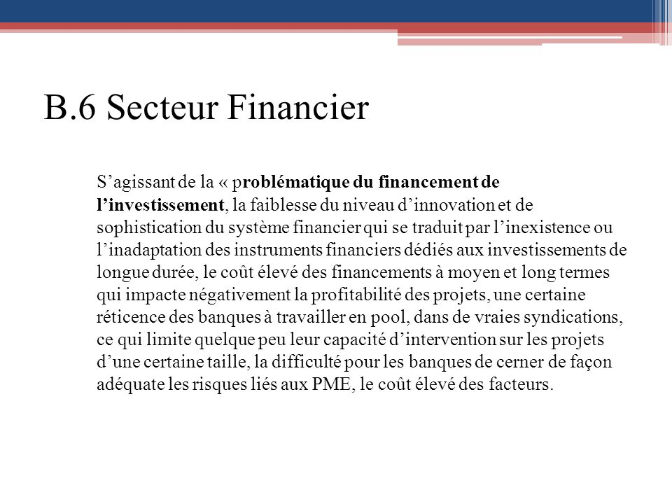 B.6 Secteur Financier