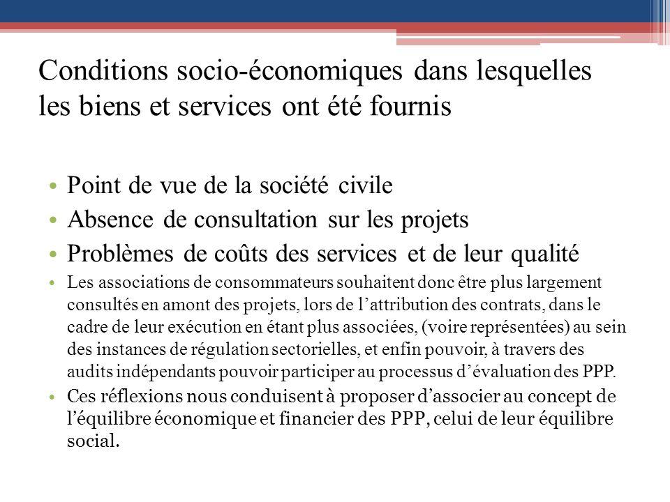 Conditions socio-économiques dans lesquelles les biens et services ont été fournis