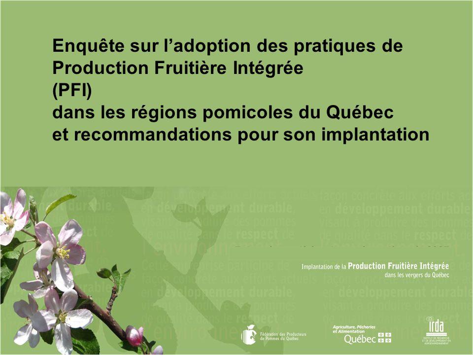 Enquête sur l'adoption des pratiques de Production Fruitière Intégrée