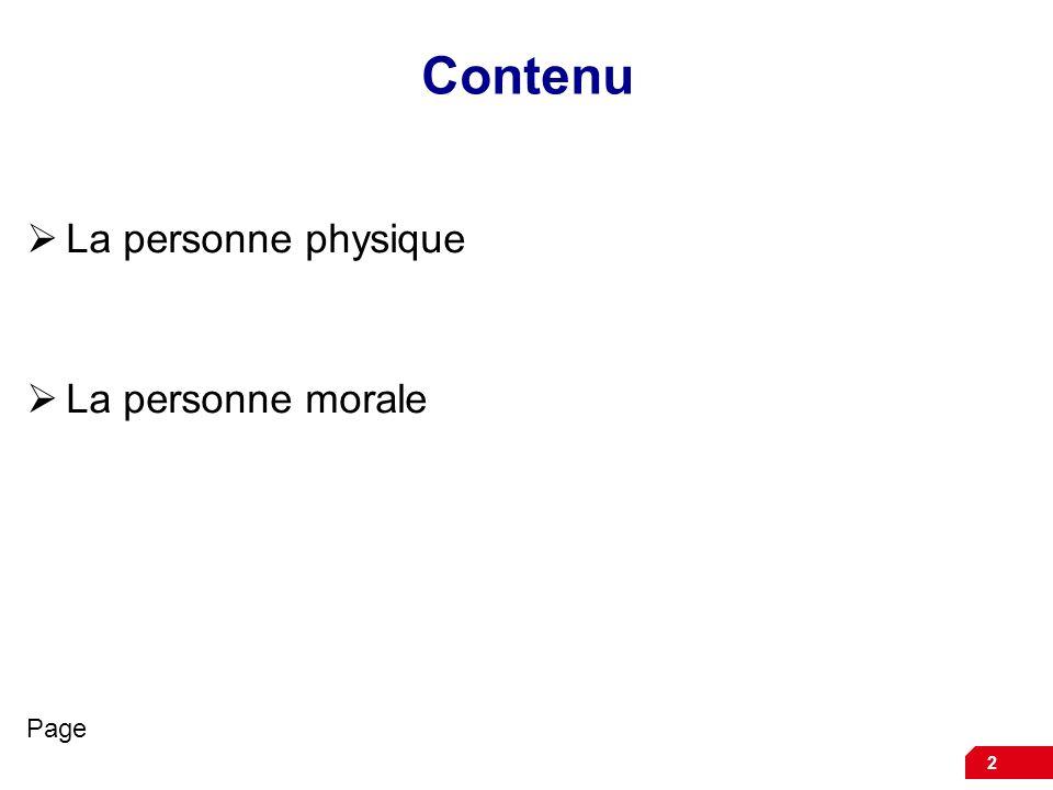 Contenu La personne physique La personne morale Page