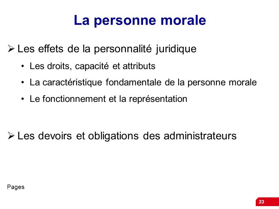 La personne morale Les effets de la personnalité juridique