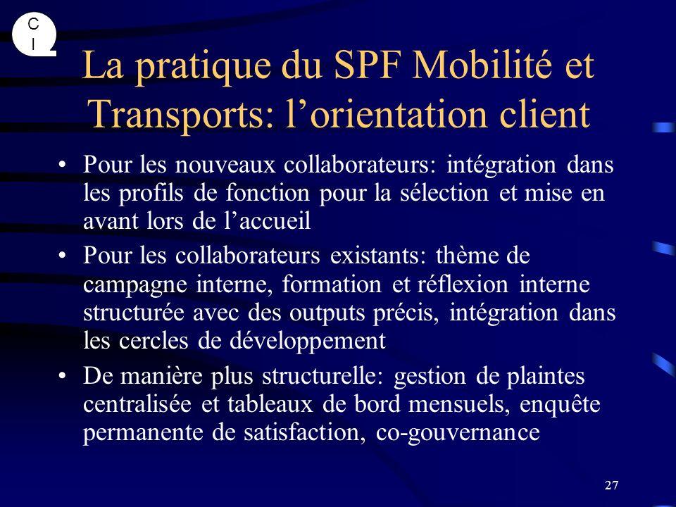 La pratique du SPF Mobilité et Transports: l'orientation client