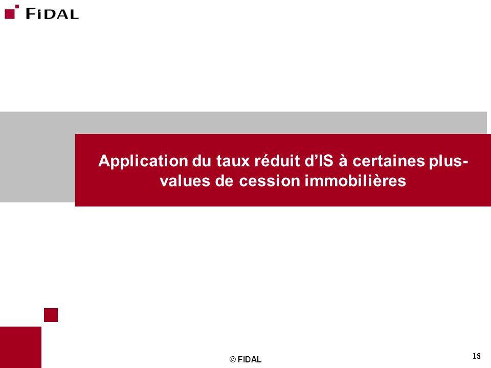Application du taux réduit d'IS à certaines plus-values de cession immobilières