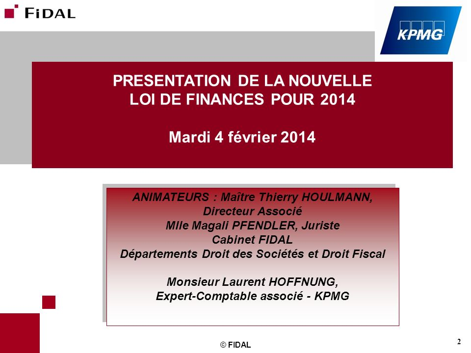 PRESENTATION DE LA NOUVELLE LOI DE FINANCES POUR 2014