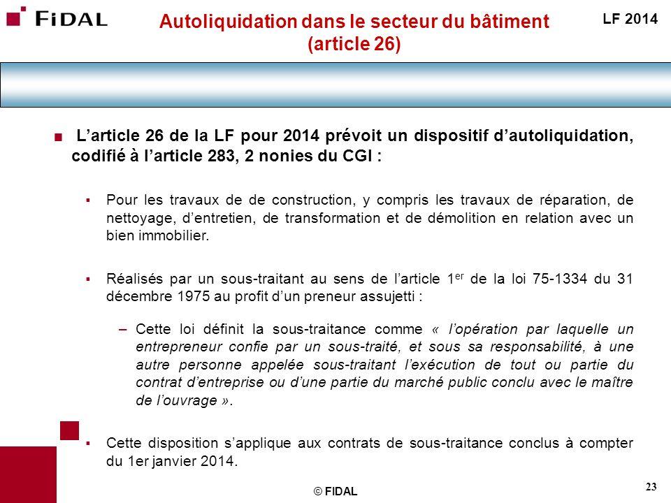 Autoliquidation dans le secteur du bâtiment (article 26)