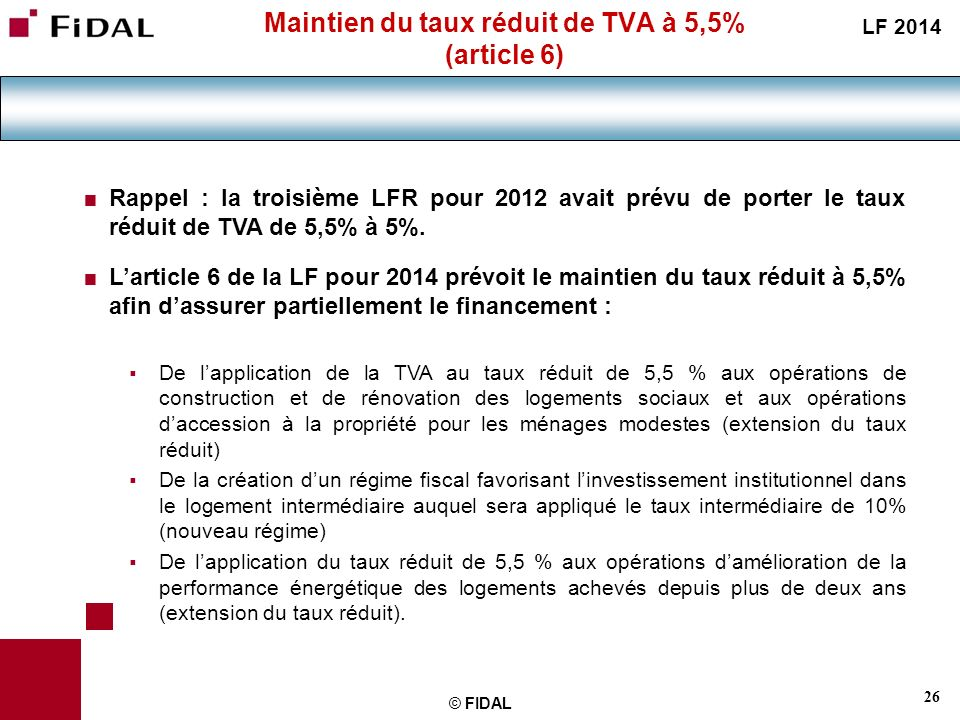 Maintien du taux réduit de TVA à 5,5% (article 6)