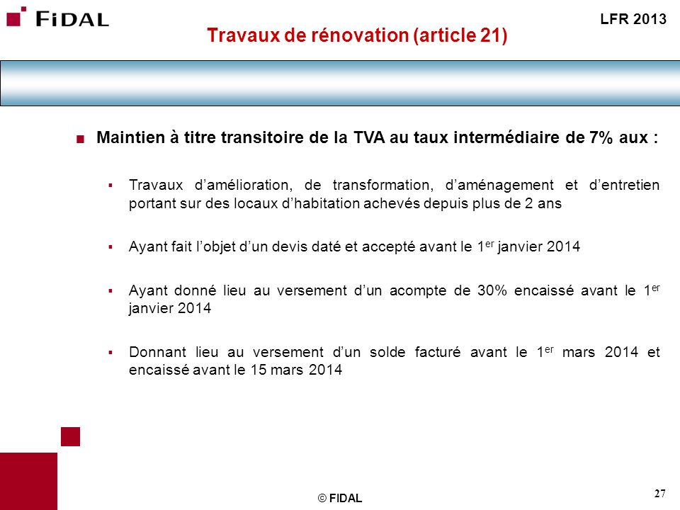 Travaux de rénovation (article 21)