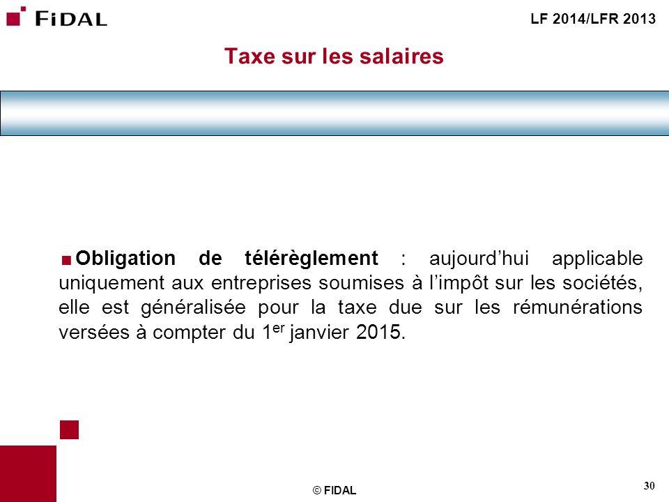 LF 2014/LFR 2013 Taxe sur les salaires.