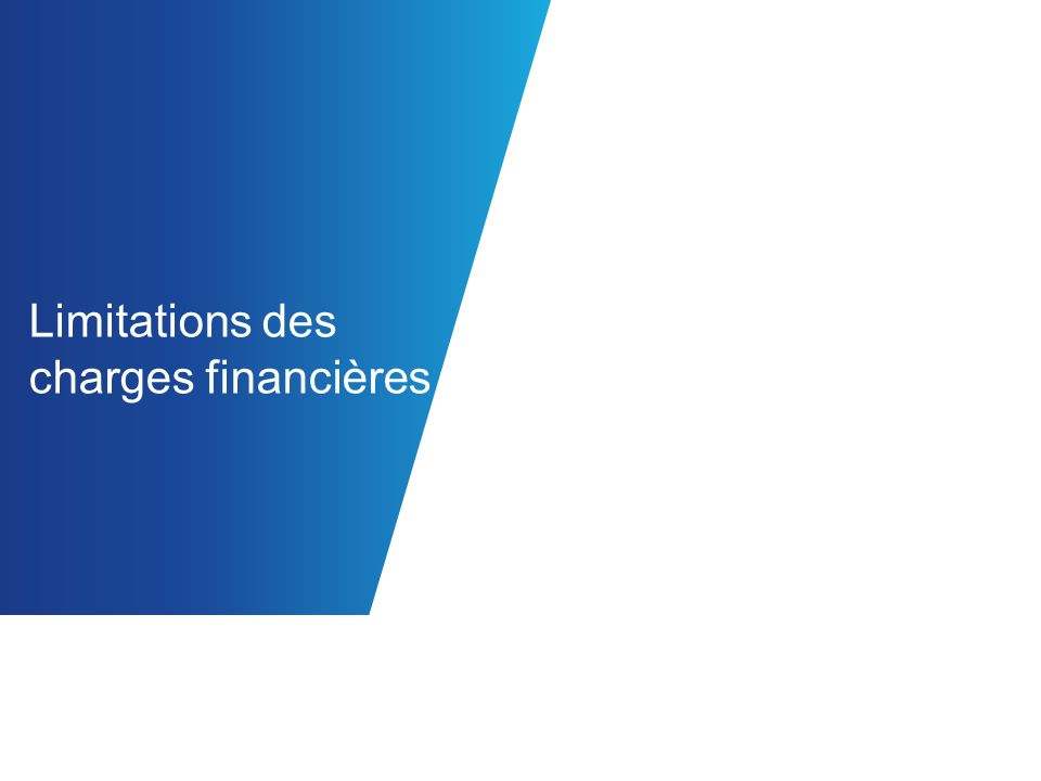 Limitations des charges financières