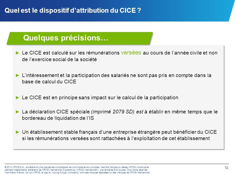 Quel est le dispositif d'attribution du CICE