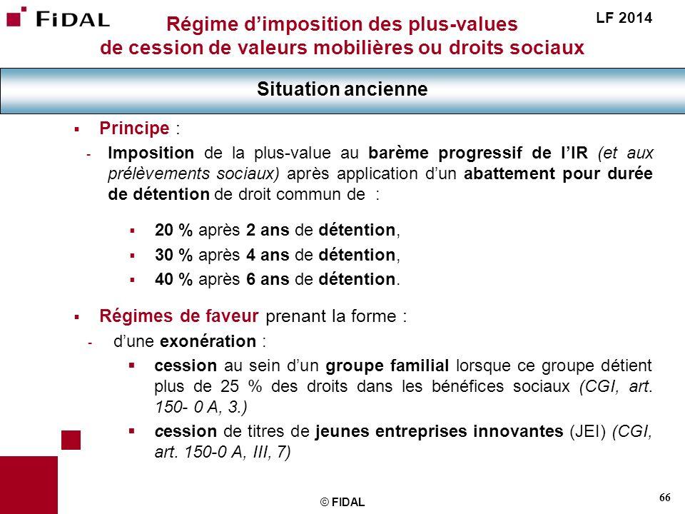 Régime d'imposition des plus-values de cession de valeurs mobilières ou droits sociaux