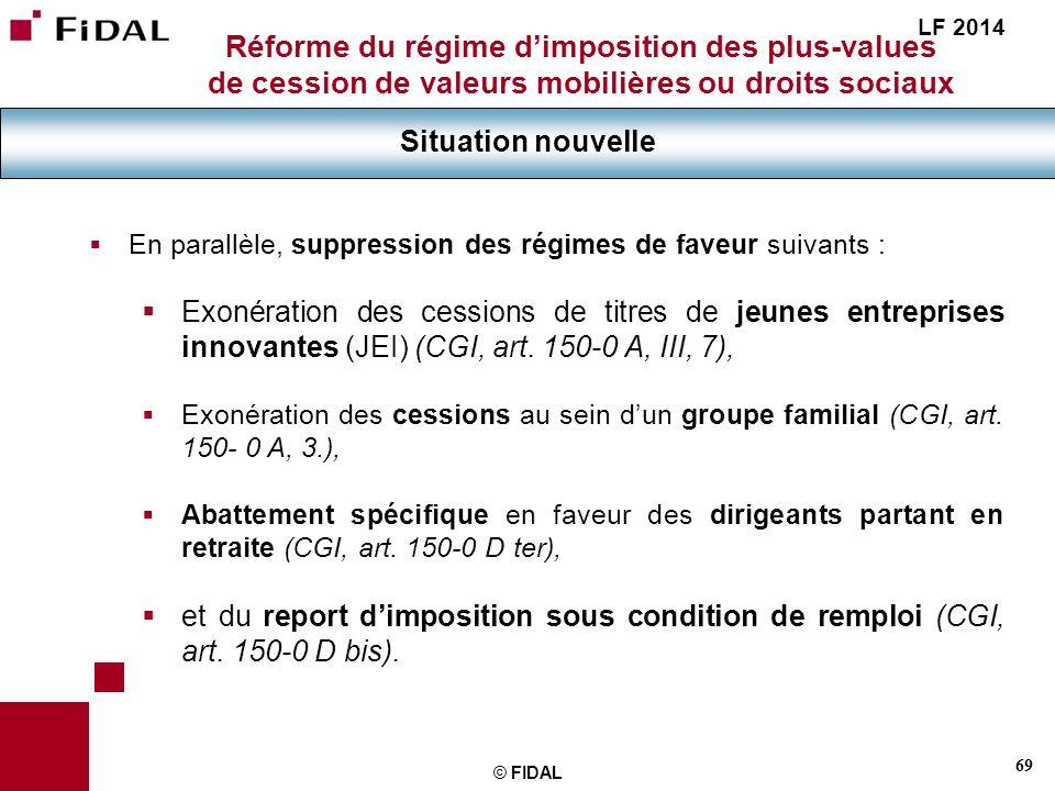 LF 2014 Réforme du régime d'imposition des plus-values de cession de valeurs mobilières ou droits sociaux.