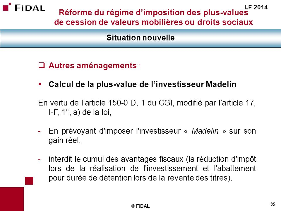 Calcul de la plus-value de l'investisseur Madelin