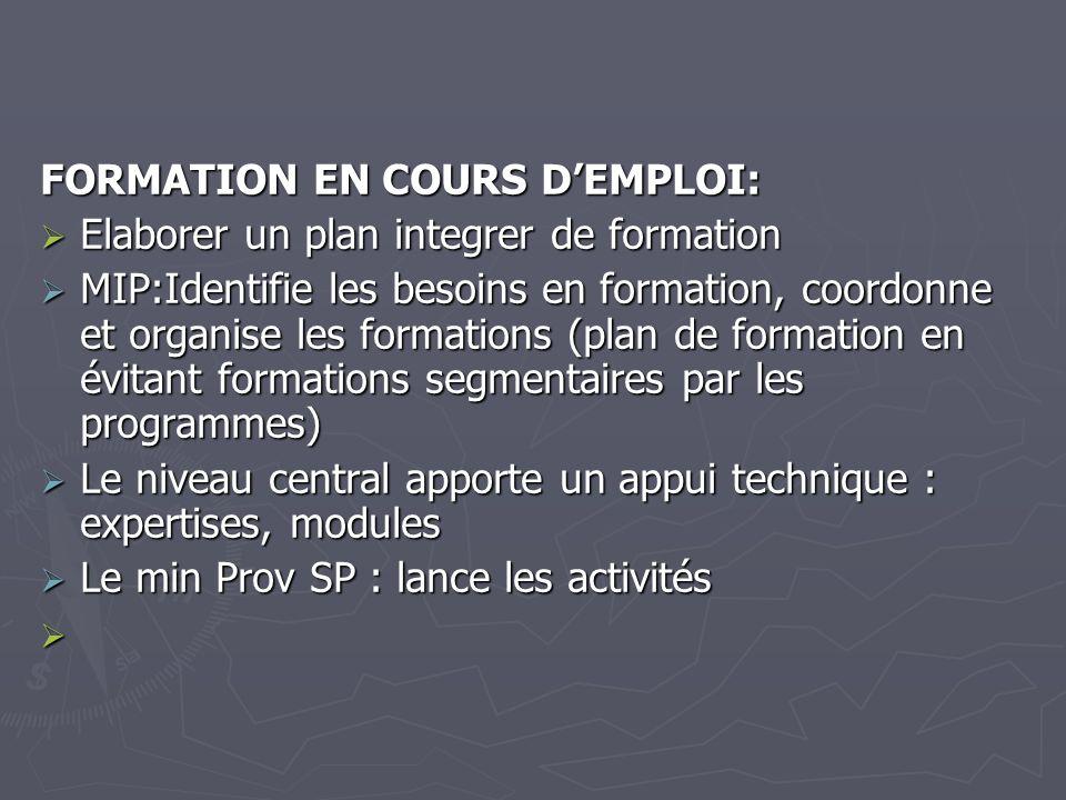 FORMATION EN COURS D'EMPLOI: