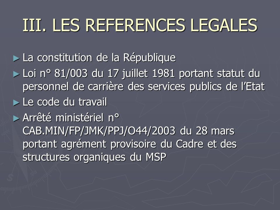 III. LES REFERENCES LEGALES