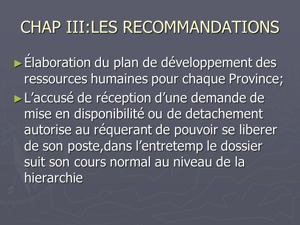 CHAP III:LES RECOMMANDATIONS