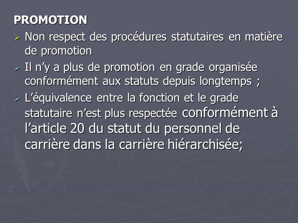 PROMOTION Non respect des procédures statutaires en matière de promotion.