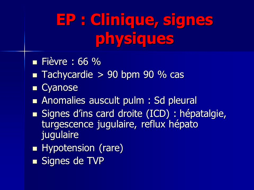 EP : Clinique, signes physiques