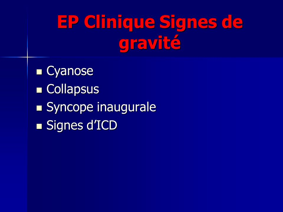 EP Clinique Signes de gravité